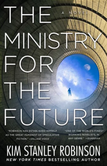 Cover: The Ministry for the Future. A tunnel/silo showing a blue sky, silhouette of a person, a blimp.